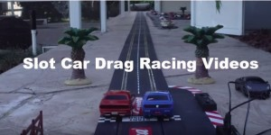 slot-car-drag-racing-videos
