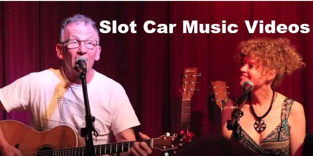 Slot Car Music Videos