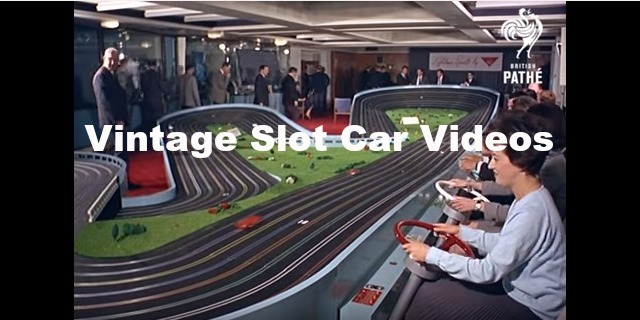 Vintage Slot Car Videos | Slot Car Gallery