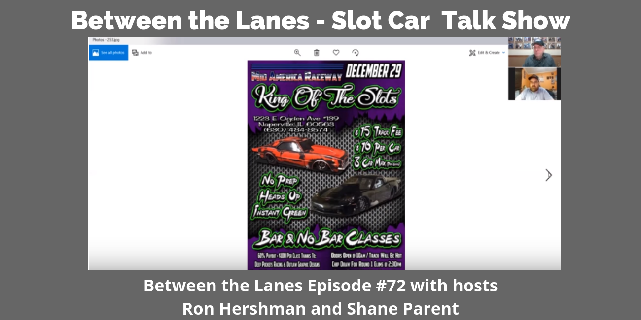 Between the Lanes - Slot Car Talk Show Ep 72