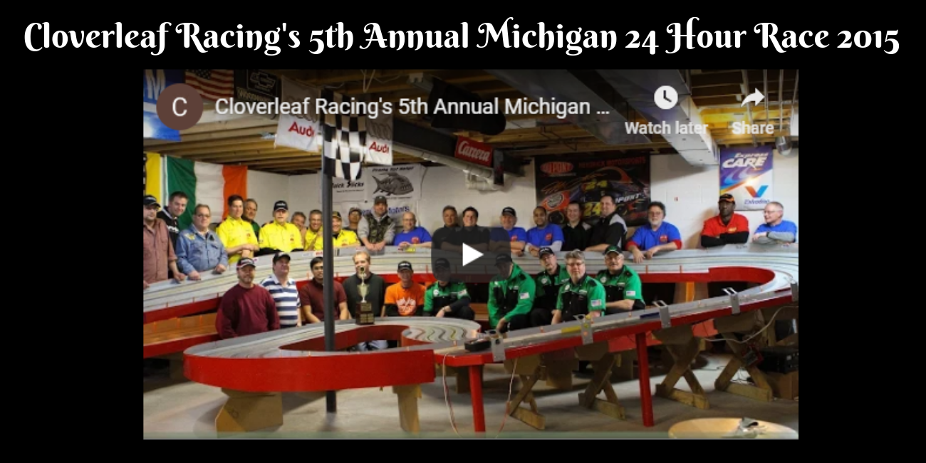 Cloverleaf Racing's 5th Annual Michigan 24 Hour Race 2015