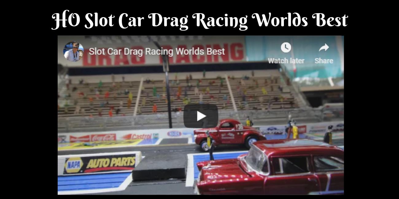 Ho Slot Car Drag Racing Worlds Best Slot Car Gallery