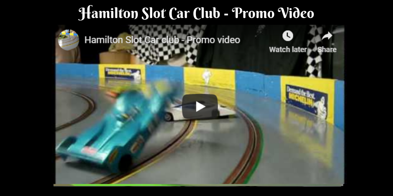 Hamilton Slot Car Club - Promo Video