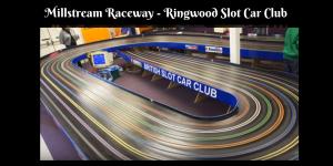 Millstream Raceway - Ringwood Slot Car Club
