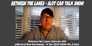 Between the Lanes Episode #89