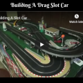 Building A Drag Slot Car
