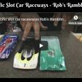 Pacific Slot Car Raceways - Rob's Rambling