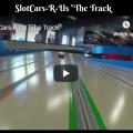SlotCars-R-Us The Track