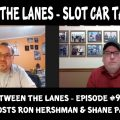 Between the Lanes Episode #93