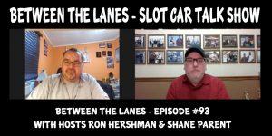Between the Lanes Episode #93