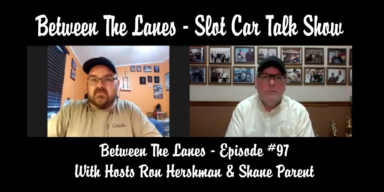 Between the Lanes Episode #97