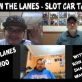 Between the Lanes Episode #100