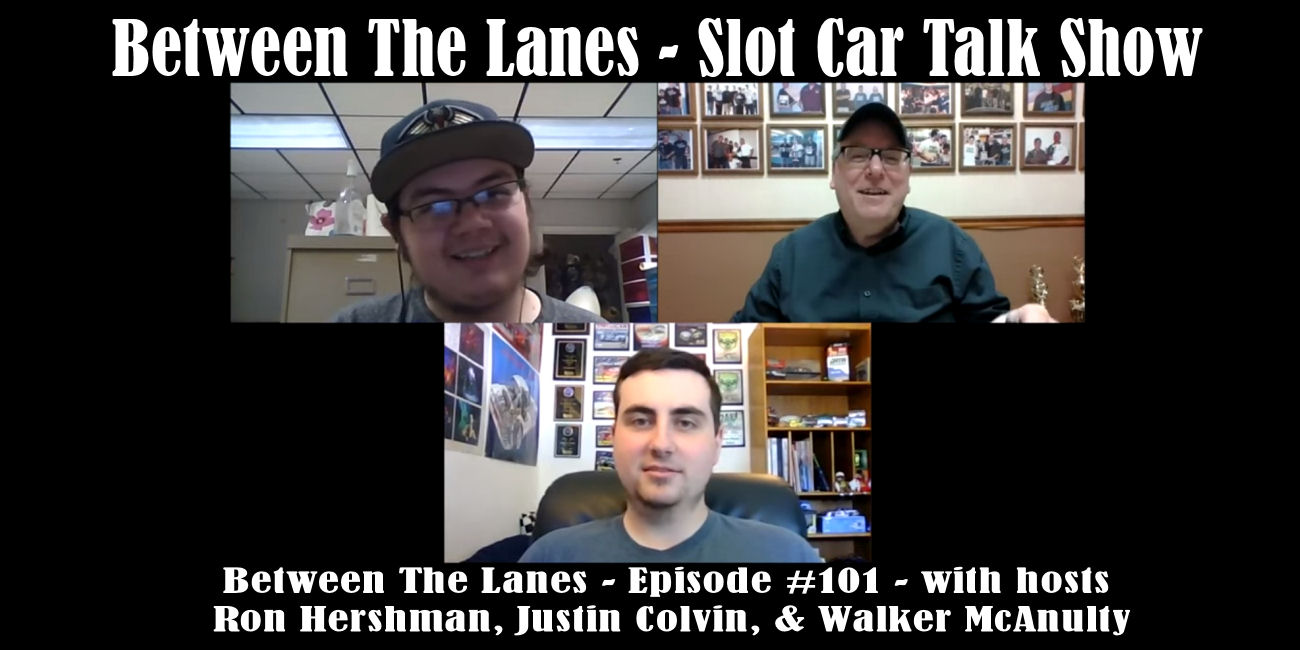 Between the Lanes Episode #101 with hosts Ron Hershman, Justin Colvin, & Walker McAnulty