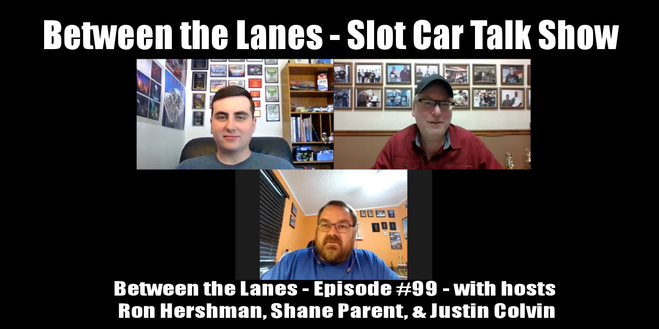 Between the Lanes Episode #99