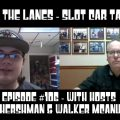 Between the Lanes Episode #106