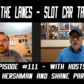 Between the Lanes Episode #111