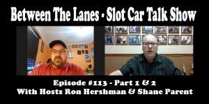 Between the Lanes Episode #113
