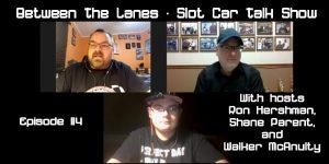Between the Lanes Episode #114