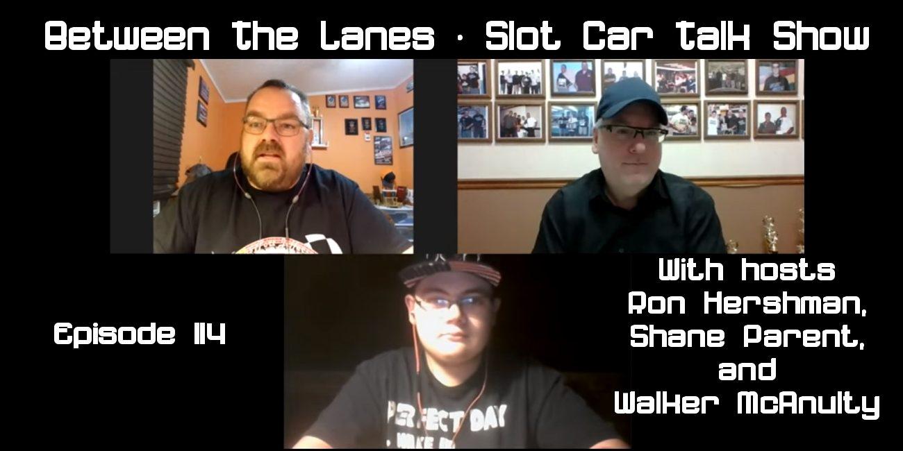 Between the Lanes Episode #114 with hosts Ron Hershman, Shane Parent, & Walker McAnulty