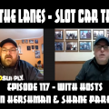 Between the Lanes Episode #117