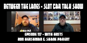 Between the Lanes Episode #117