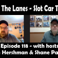 Between the Lanes Episode #118