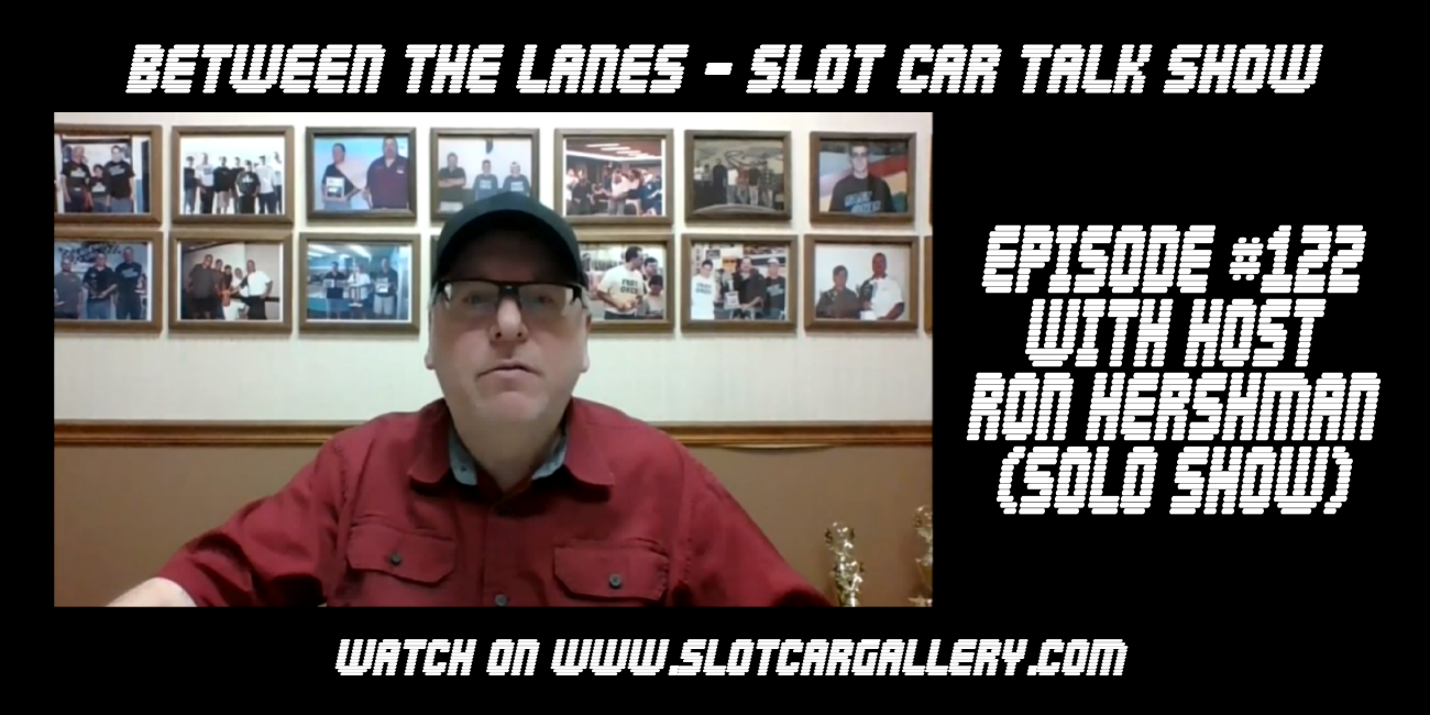Between the Lanes Episode #122 with host Ron Hershman