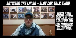 Between the Lanes Episode #133