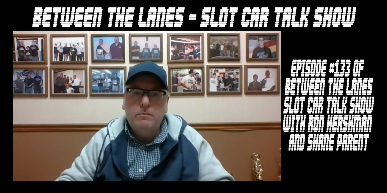 Between the Lanes Episode #133