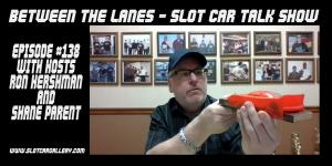 Between the Lanes Episode #138