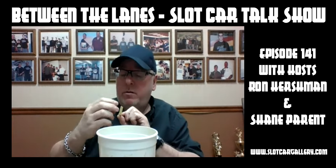 Between the Lanes Episode #141