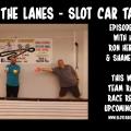 Between the Lanes Episode #145