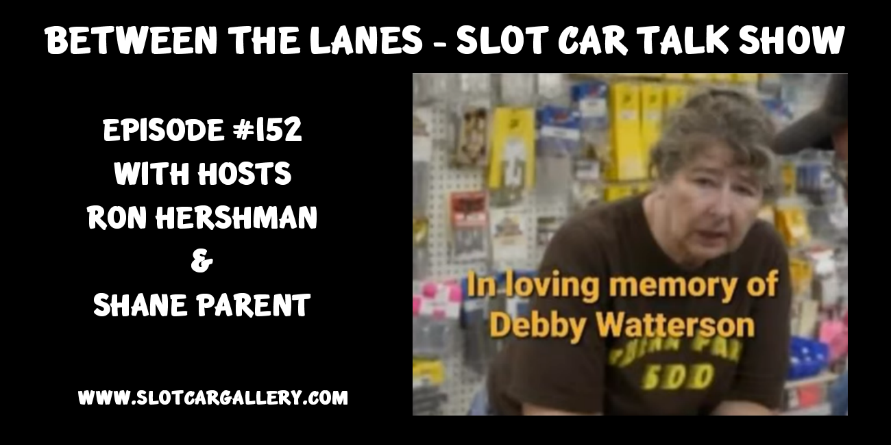 Between the Lanes Episode #152 with hosts Ron Hershman and Shane Parent