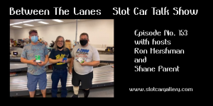 Between the Lanes Episode #153