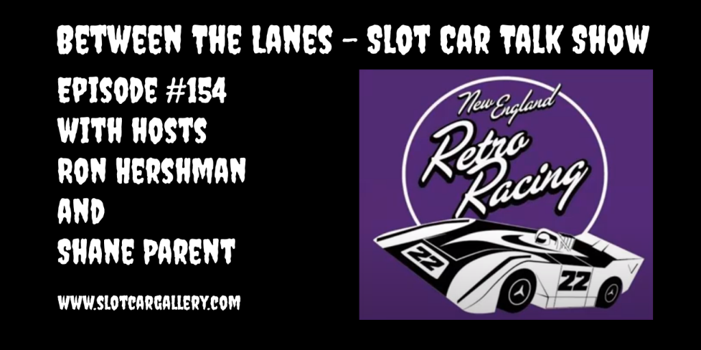 Between the Lanes Episode #154